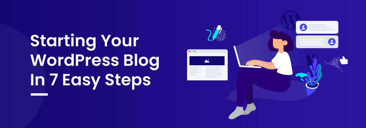Start Your Blog In 7 Easy Steps